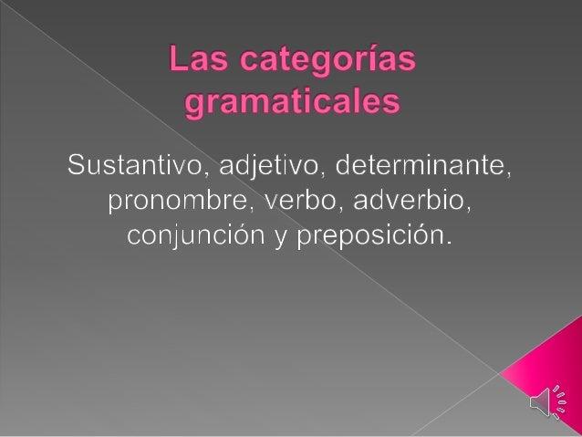 Las categorías gramaticales