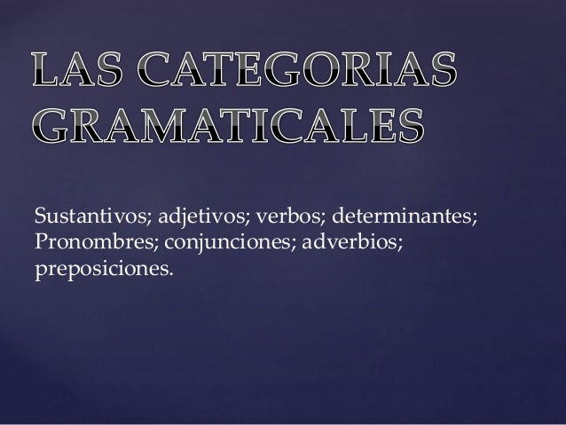 Las categorias gramaticales