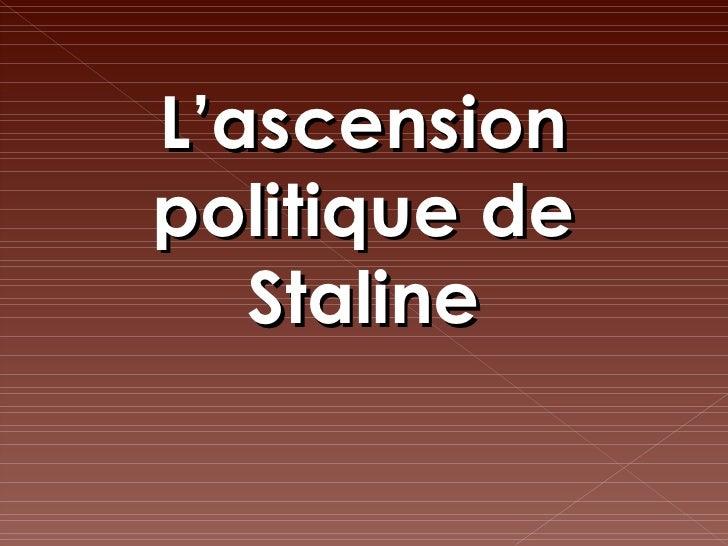 L'ascension politique de Staline