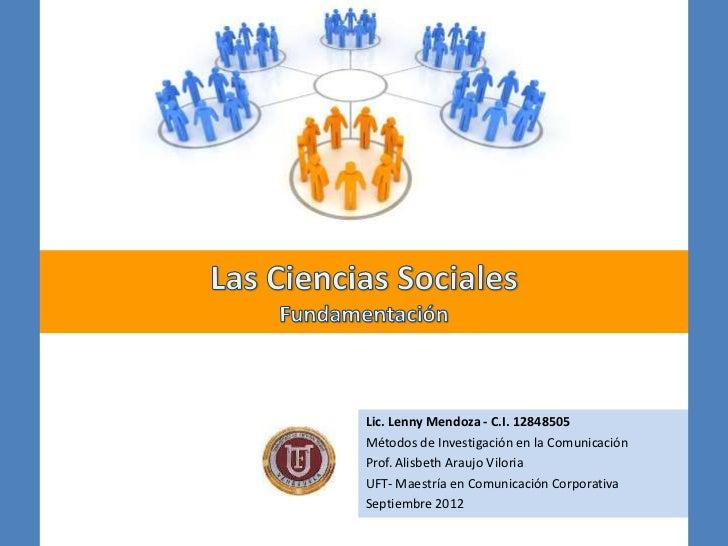 Lic. Lenny Mendoza - C.I. 12848505Métodos de Investigación en la ComunicaciónProf. Alisbeth Araujo ViloriaUFT- Maestría en...