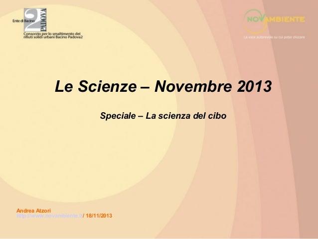 Le Scienze – Novembre 2013 Speciale – La scienza del cibo  Andrea Atzori http://www.novambiente.it/ 18/11/2013