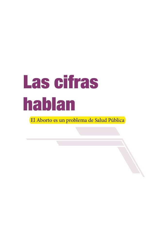 Las cifras hablan, investigacion de aborto en bolivia 2011