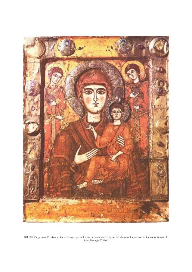 801 900 Vierge avec l'Enfant et les archanges, partiellement repeinte au XIII pour les cheveux les vetements les inscripti...