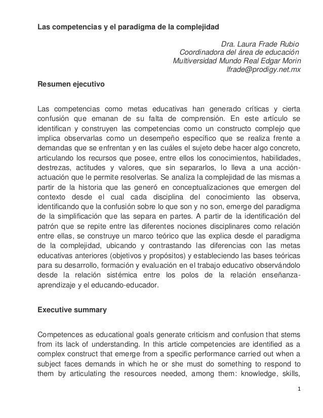 1 Las competencias y el paradigma de la complejidad Dra. Laura Frade Rubio Coordinadora del área de educación Multiversida...