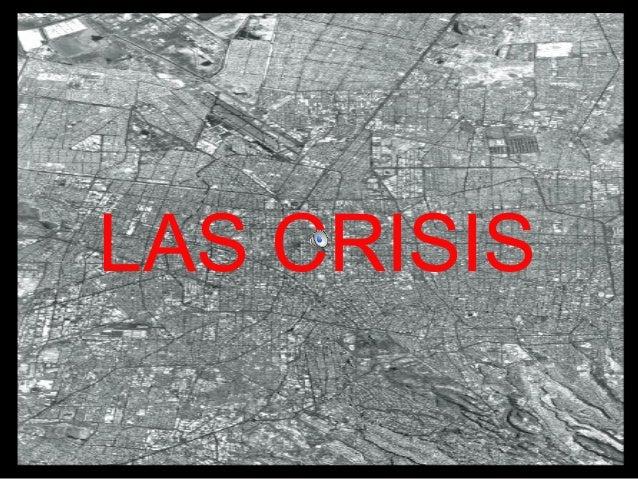 Las crisis i