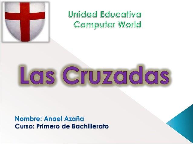 Nombre: Anael Azaña Curso: Primero de Bachillerato