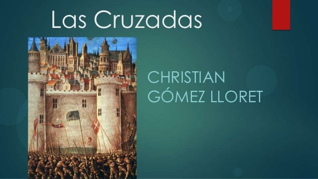Las cruzadas christian