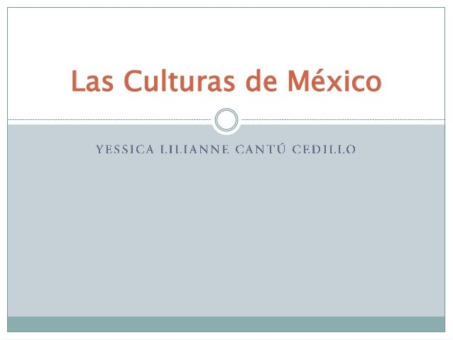 Las Culturas de México
