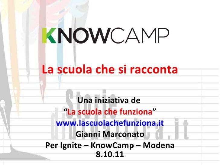 """La scuola che si racconta Una iniziativa de  """" La scuola che funziona """" www.lascuolachefunziona.it Gianni Marconato Per Ig..."""
