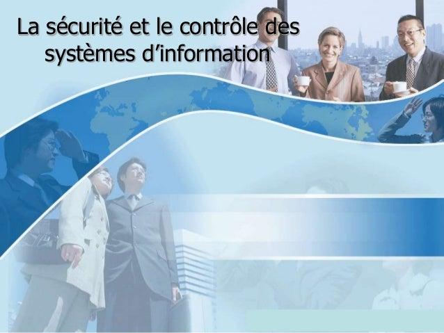 La sécurité et le contrôle des   systèmes d'information                          Copyright © Wondershare Software