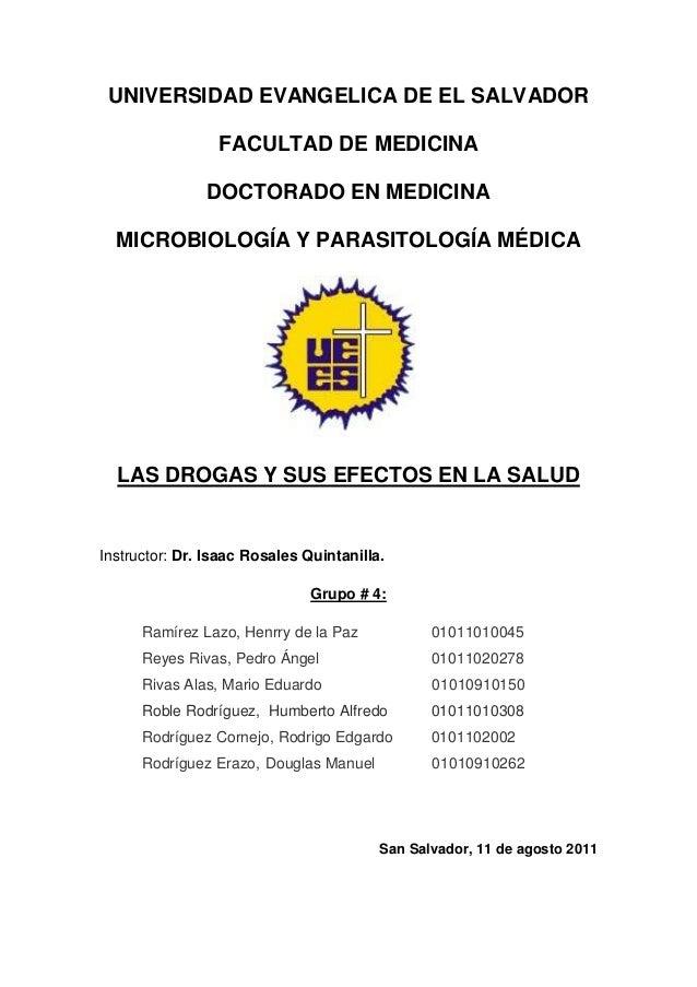 UNIVERSIDAD EVANGELICA DE EL SALVADOR                 FACULTAD DE MEDICINA               DOCTORADO EN MEDICINA  MICROBIOLO...