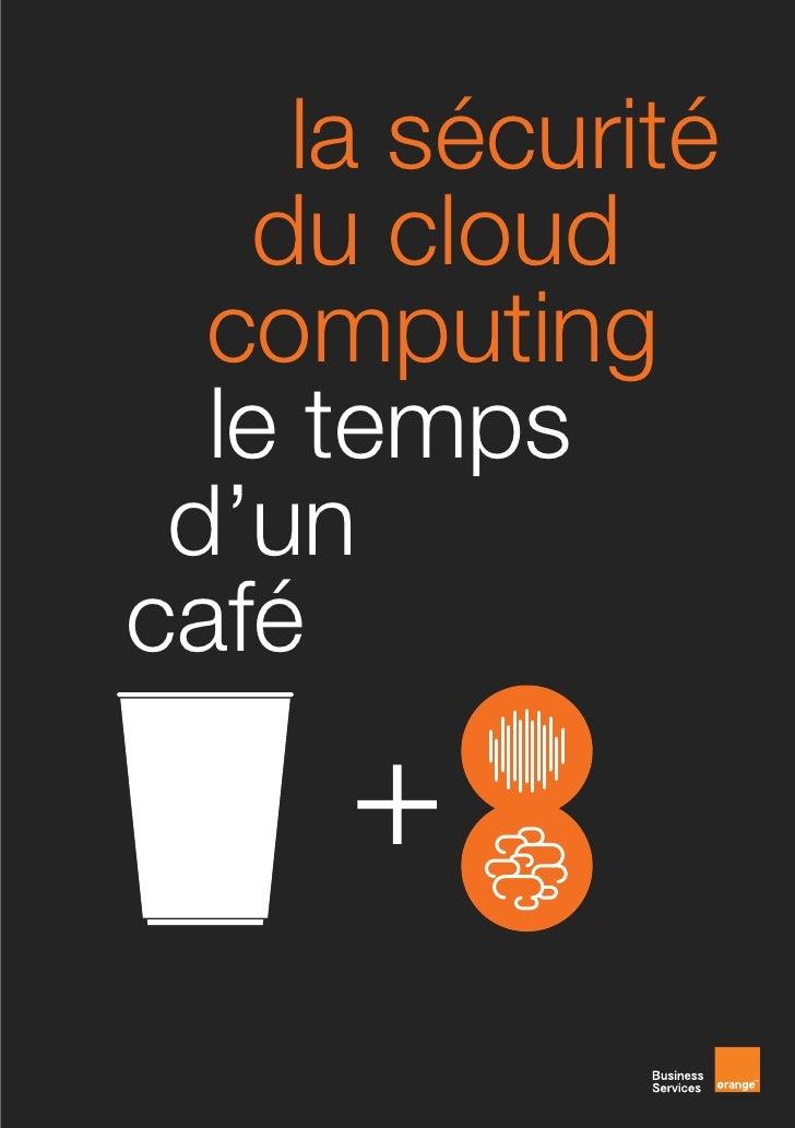 la sécurité   du cloud  computing  le temps d'uncafé