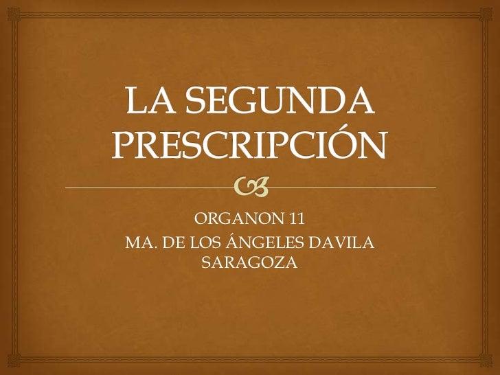 ORGANON 11MA. DE LOS ÁNGELES DAVILA        SARAGOZA