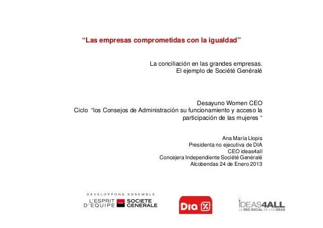"""""""Las empresas comprometidas con la igualdad""""                           La conciliación en las grandes empresas.           ..."""