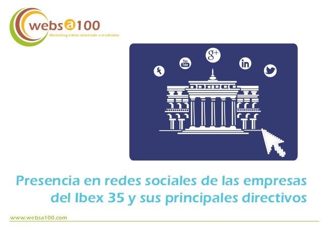 Las empresas y los directivos clave del ibex 35 en las redes sociales