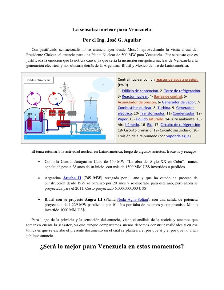 La sensatez nuclear para Venezuela                                     Por el Ing. José G. Aguilar    Con justificado sens...