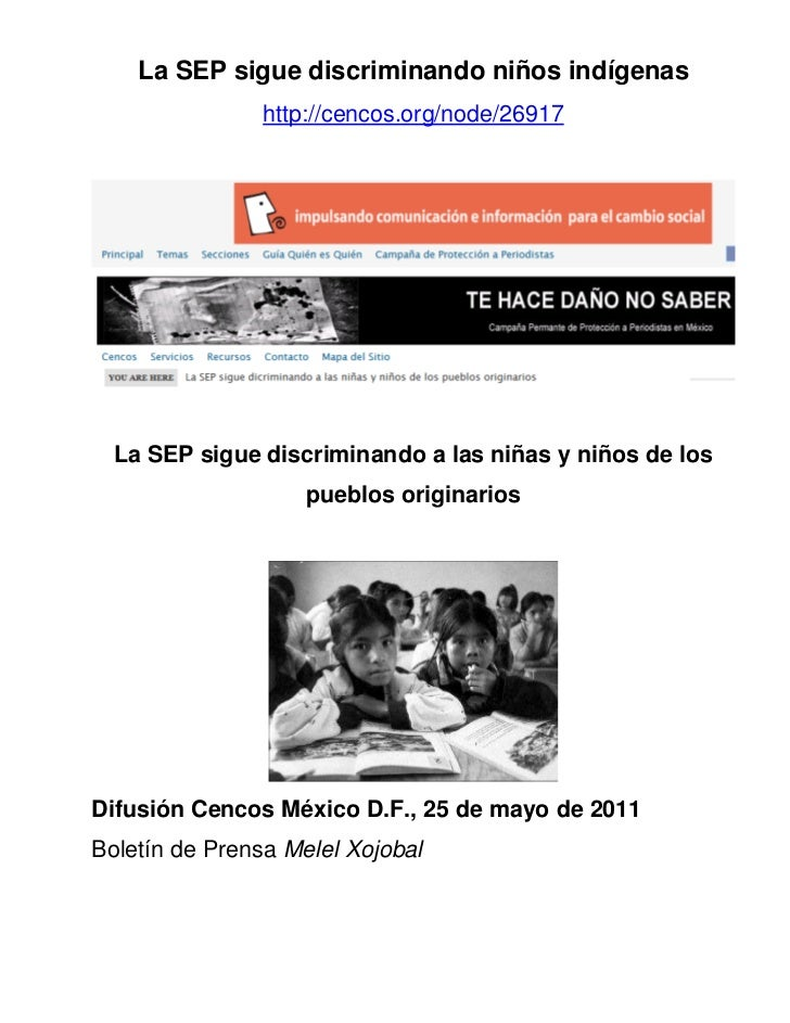 La SEP sigue discriminando niños indígenas                http://cencos.org/node/26917  La SEP sigue discriminando a las n...