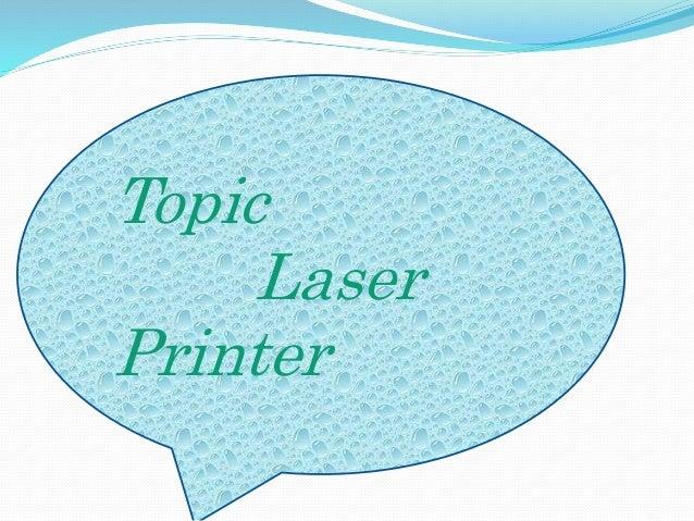 Topic Laser Printer