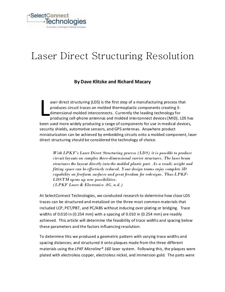 Laser Direct Structuring Resolution                    By Dave Klitzke and Richard Macary L       aser direct structuring ...