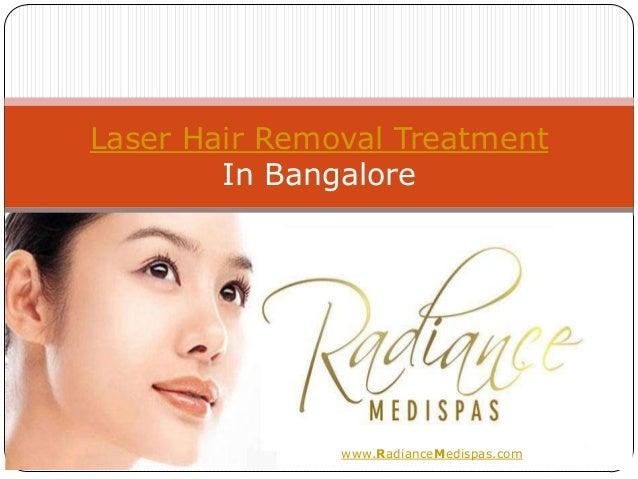 Laser Hair Removal Treatment        In Bangalore               www.RadianceMedispas.com