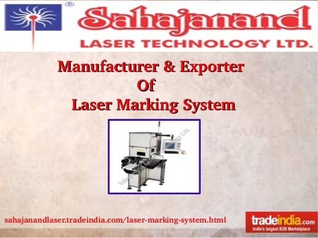 Laser Marking System Exporter,SAHAJANAND LASER TECHNOLOGY