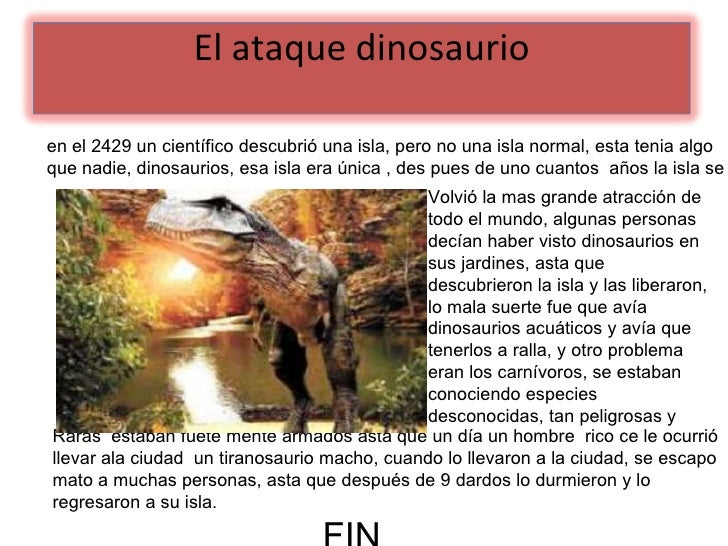 en el 2429 un científico descubrió una isla, pero no una isla normal, esta tenia algo que nadie, dinosaurios, esa isla era...