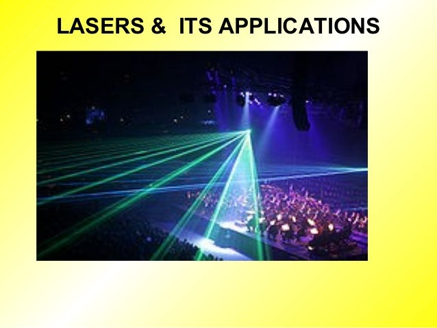 LASERS & ITS APPLICATIONS