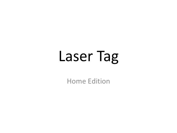 Laser Tag <br />Home Edition<br />