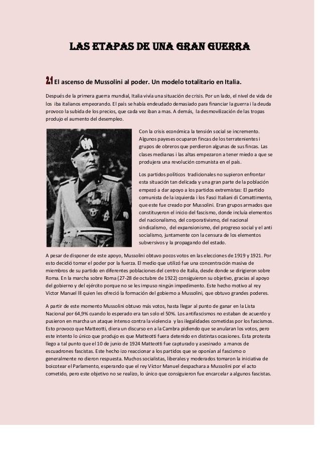 LAS ETAPAS DE UNA GRAN GUERRAEl ascenso de Mussolini al poder. Un modelo totalitario en Italia.Después de la primera guerr...