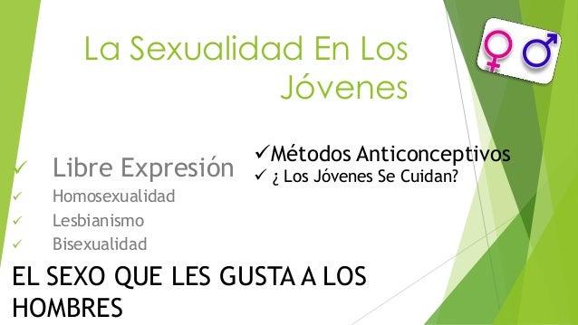 La Sexualidad En Los                   Jóvenes                      Métodos Anticonceptivos   Libre Expresión    ¿ Los ...