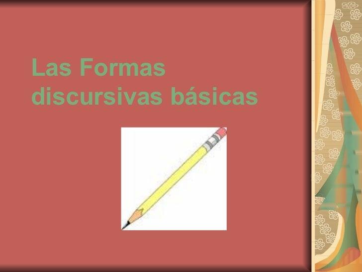 Las Formas discursivas básicas