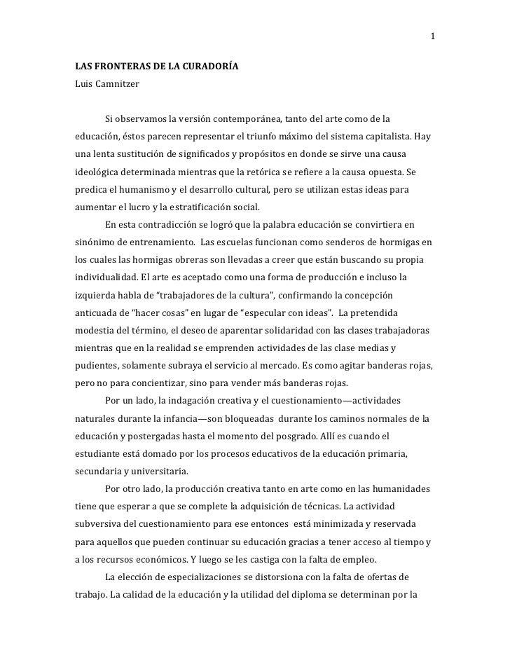 1Luis CamnitzerLAS FRONTERAS DE LA CURADORÍA       Si observamos la versión contemporánea, tanto del arte como de laeducac...