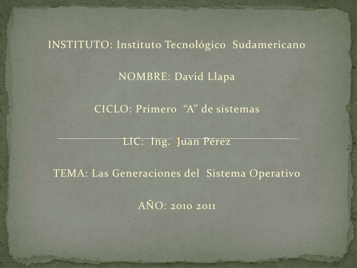 """INSTITUTO: Instituto Tecnológico  Sudamericano<br />NOMBRE: David Llapa<br />CICLO: Primero  """"A"""" de sistemas <br />LIC:  I..."""
