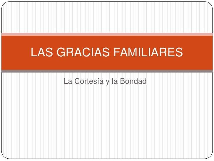 Las gracias familiares
