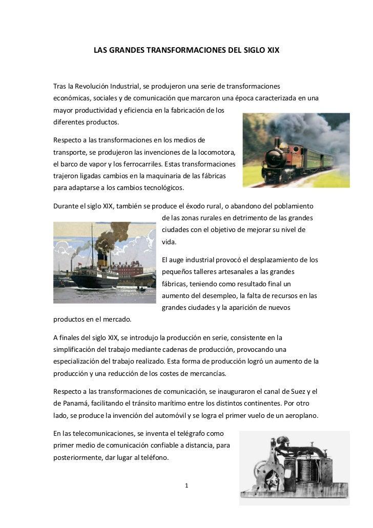 LAS GRANDES TRANSFORMACIONES DEL SIGLO XIXTras la Revolución Industrial, se produjeron una serie de transformacioneseconóm...