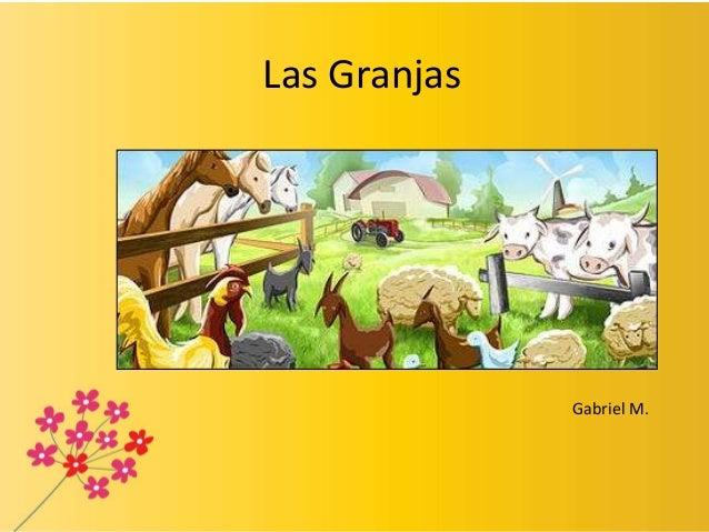Las GranjasGabriel M.