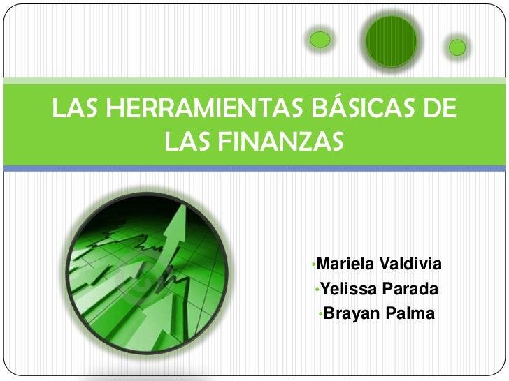 Las herramientas básicas de las Finanzas Públicas