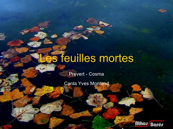 Prevert - Cosma Canta Yves Montand Les feuilles mortes