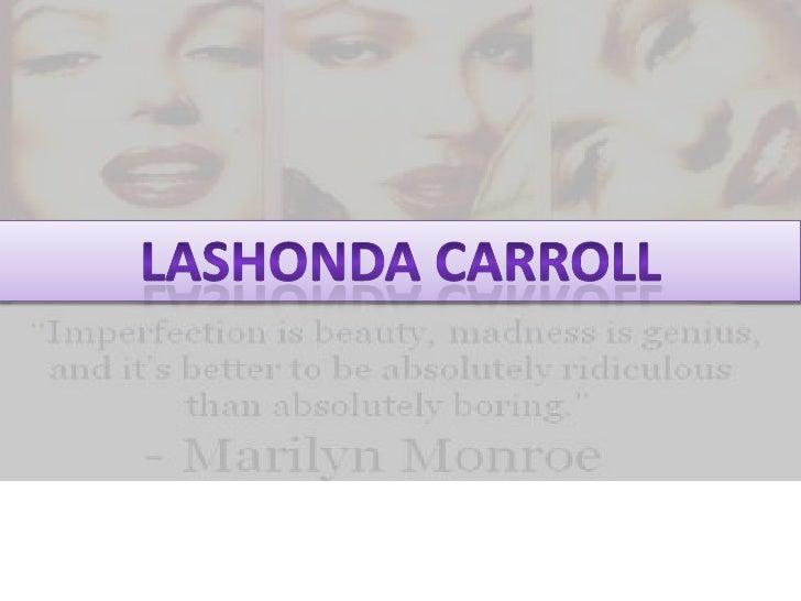 Lashonda Carroll<br />