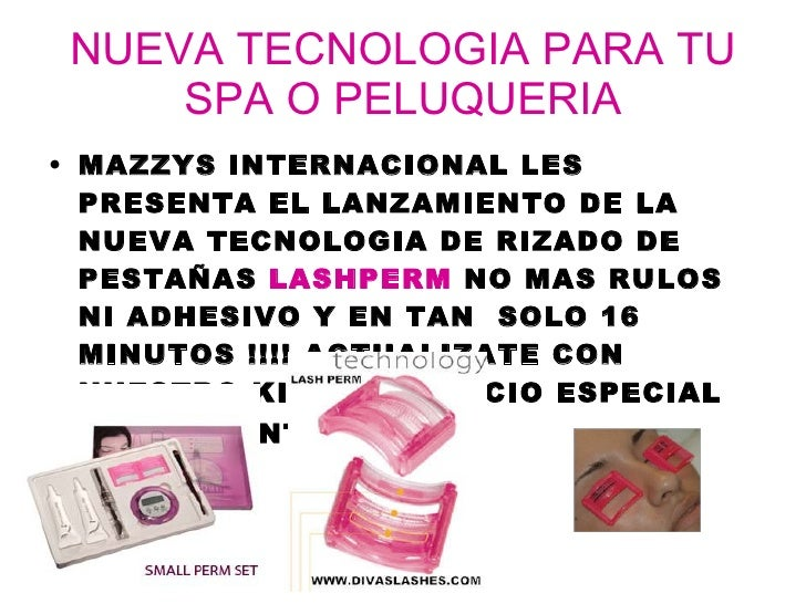 NUEVA TECNOLOGIA PARA TU SPA O PELUQUERIA <ul><li>MAZZYS INTERNACIONAL LES PRESENTA EL LANZAMIENTO DE LA NUEVA TECNOLOGIA ...