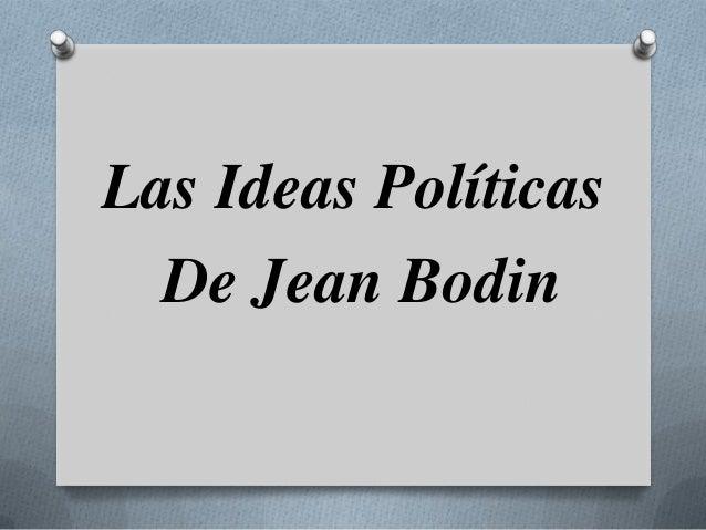 Las Ideas Políticas de Jean Bodin