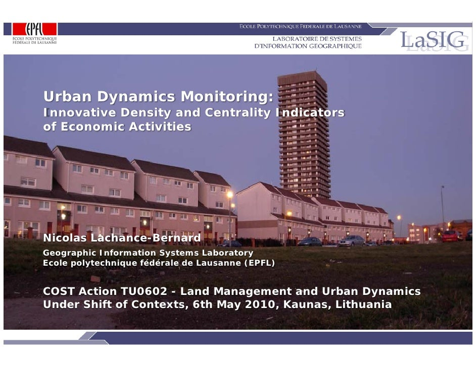 Urban Dynamics Monitoring:           Innovative Density and Centrality Indicators           of Economic Activities        ...