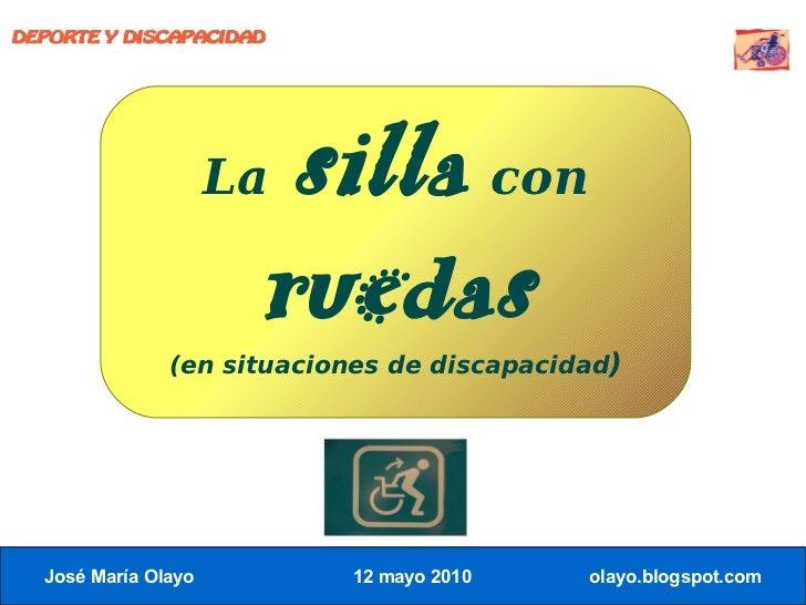 DEPORTE Y DISCAPACIDAD                          Lasilla con                       ruedas                (en situaciones de...