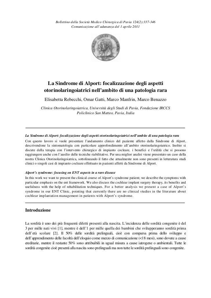 La Sindrome di Alport: focalizzazione degli aspetti otorinolaringoiatrici nell'ambito di una patologia rara.