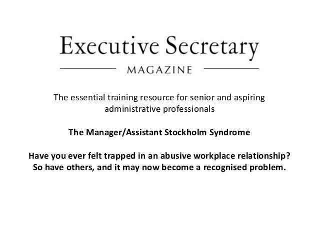 La sindrome di stoccolma della manager assistant