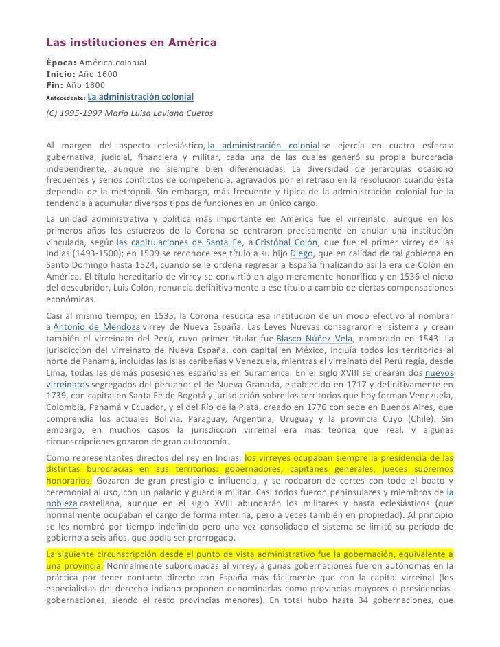 Las instituciones en AméricaÉpoca: América colonialInicio: Año 1600Fin: Año 1800Antecedente:   La administración colonial(...