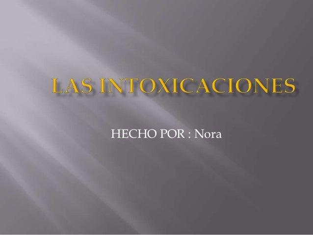HECHO POR : Nora