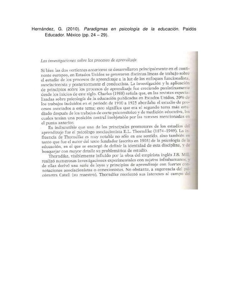 Hernández, G. (2010). Paradigmas en psicología de la educación. Paidós      Educador. México (pp. 24 – 29).