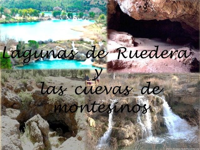 Lagunas de Ruedera y las cuevas de montesinos