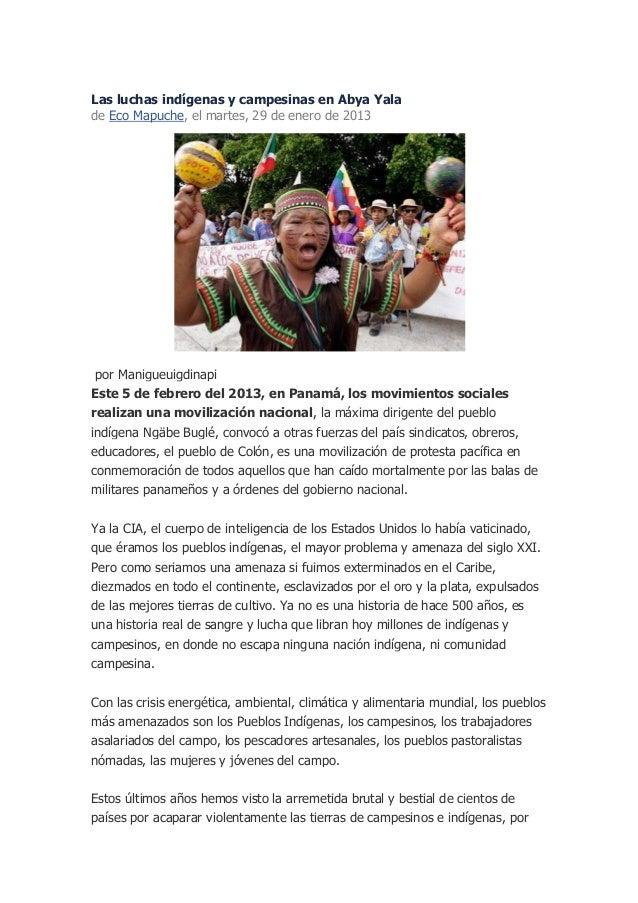 Las luchas indígenas y campesinas en Abya Yalade Eco Mapuche, el martes, 29 de enero de 2013 por ManigueuigdinapiEste 5 de...